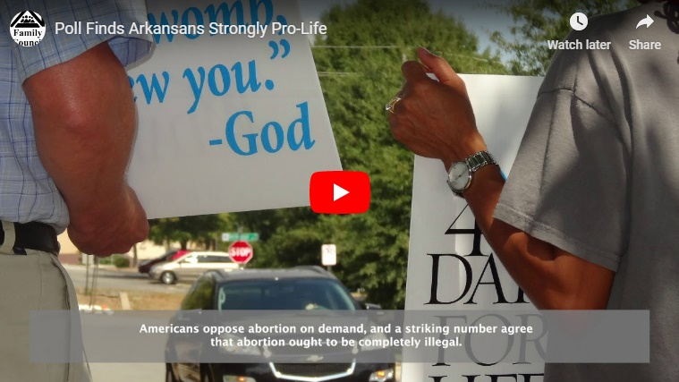 Video: Poll Finds Arkansans Strongly Pro-Life
