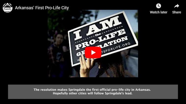 Video: Arkansas' First Pro-Life City